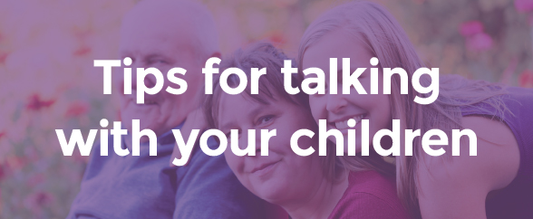 Tips for talking with your children
